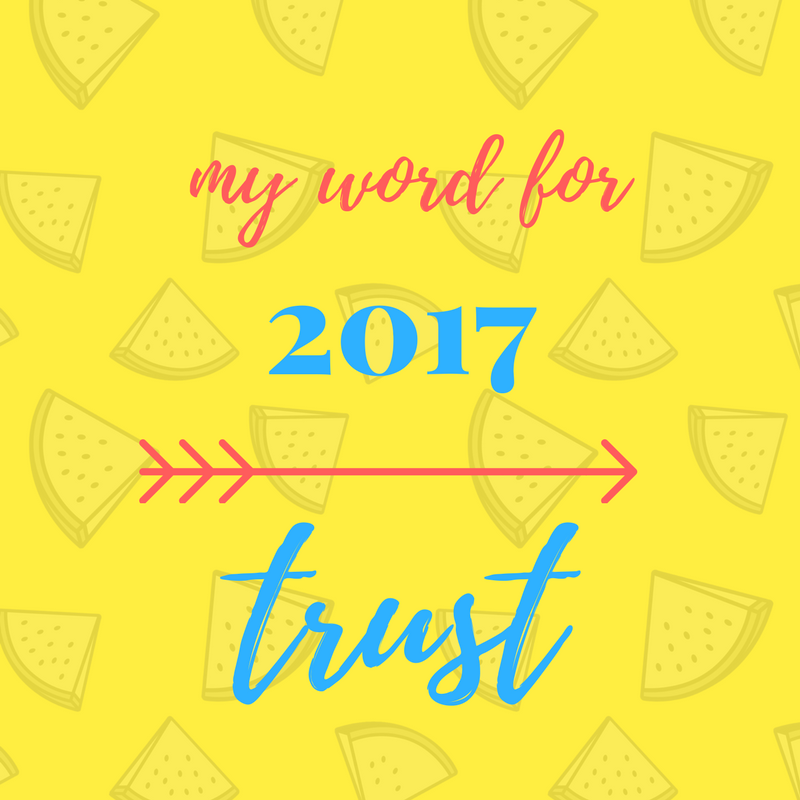 My word for 2017 – TRUST