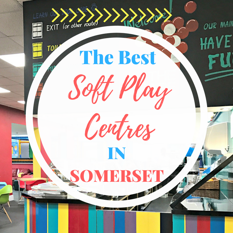 The Best Soft Play Centres in Somerset