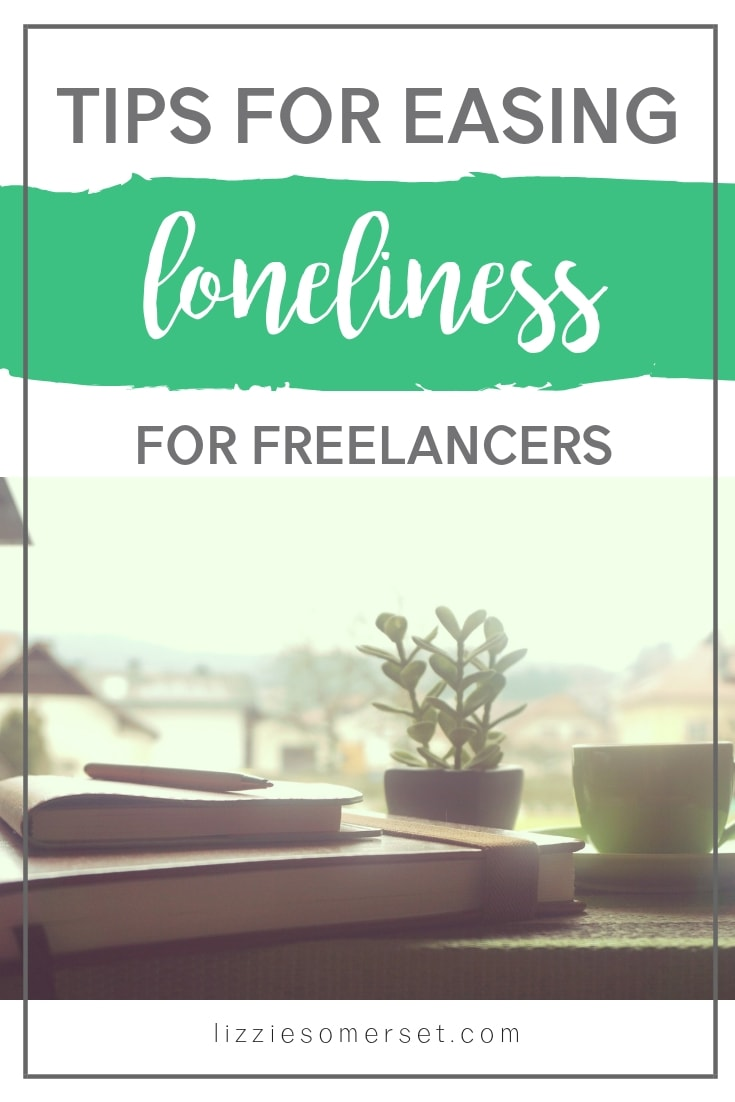 Working as a freelancer can be a lonely place. Here are some ideas I picked up on how to ease that loneliness #freelancing #workathome