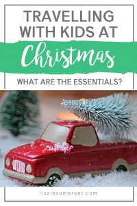What are the essentials you need when travelling with children at Christmas? I'll tell you here! #familytravel